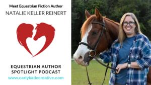 Natalie Keller Reinert equestrian author spotlight
